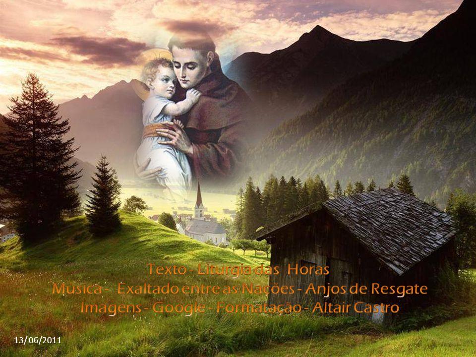Que sejamos repletos de um profundo espírito de contrição e nos inflamemos com essas línguas de fogo que são os louvores divinos.