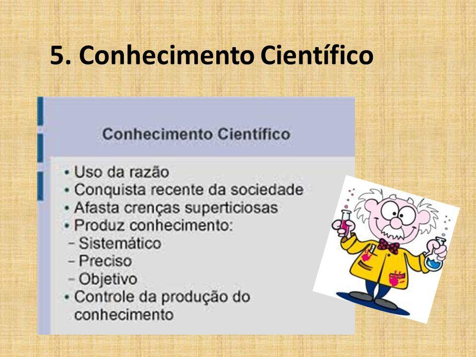 5. Conhecimento Científico
