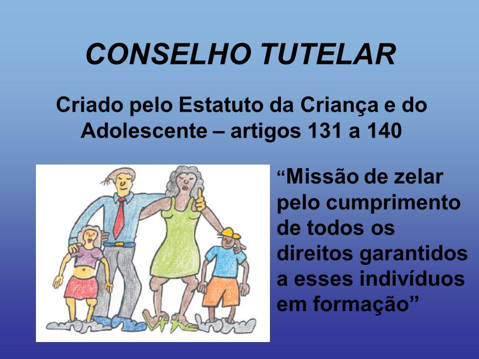 CONSELHO TUTELAR  O Conselho Tutelar tem poderes para aplicar medidas de proteção: 1.Encaminhamento aos pais ou responsável, mediante termo de responsabilidade.