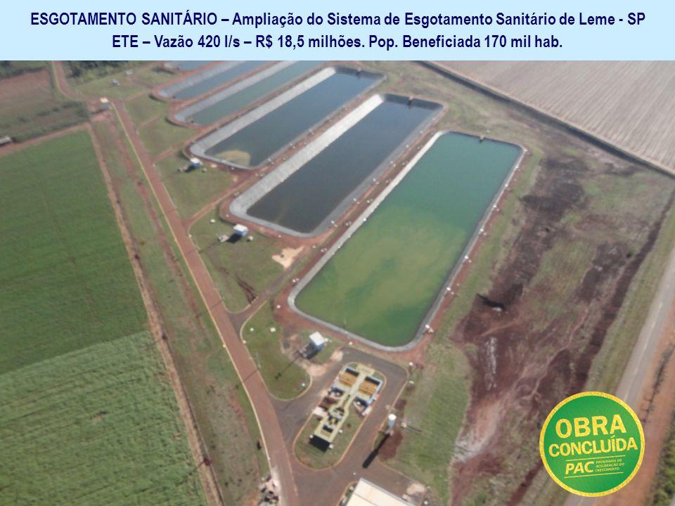 Ministério das Cidades Secretaria Nacional de Saneamento Ambiental GARANTIR O SANEAMENTO BÁSICO E SUA UNIVERSALIZAÇÃO ESGOTAMENTO SANITÁRIO – Ampliaçã
