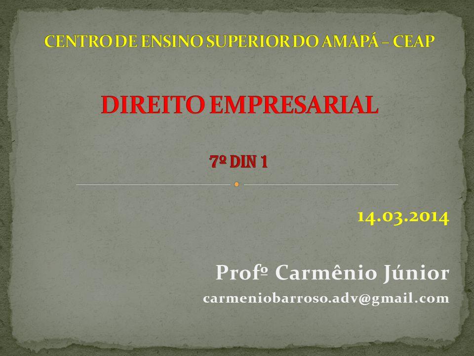14.03.2014 Profº Carmênio Júnior carmeniobarroso.adv@gmail.com