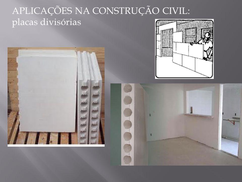 APLICAÇÕES NA CONSTRUÇÃO CIVIL: placas divisórias