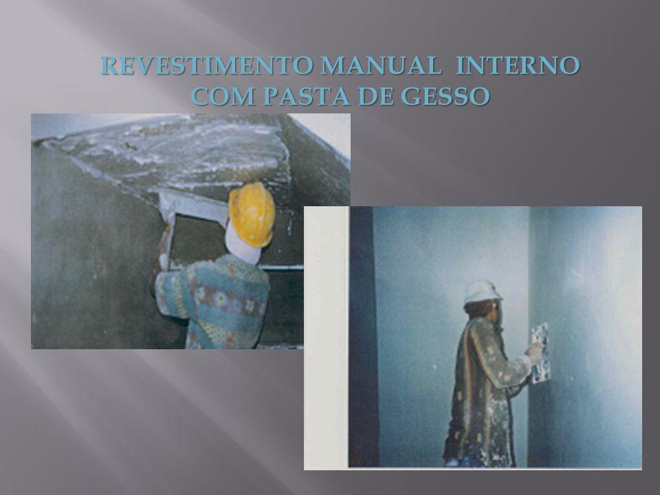 REVESTIMENTO MANUAL INTERNO COM PASTA DE GESSO