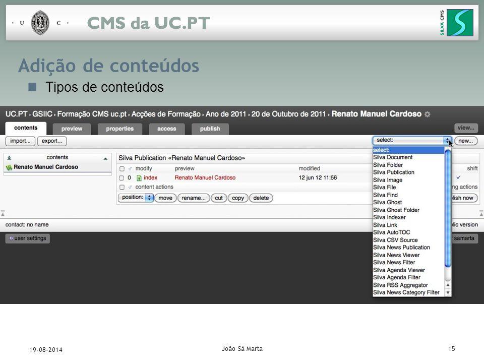 João Sá Marta15 19-08-2014 Adição de conteúdos Tipos de conteúdos