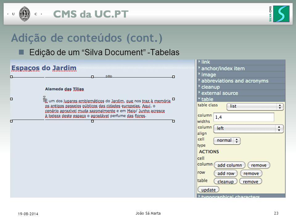 João Sá Marta23 19-08-2014 Adição de conteúdos (cont.) Edição de um Silva Document -Tabelas