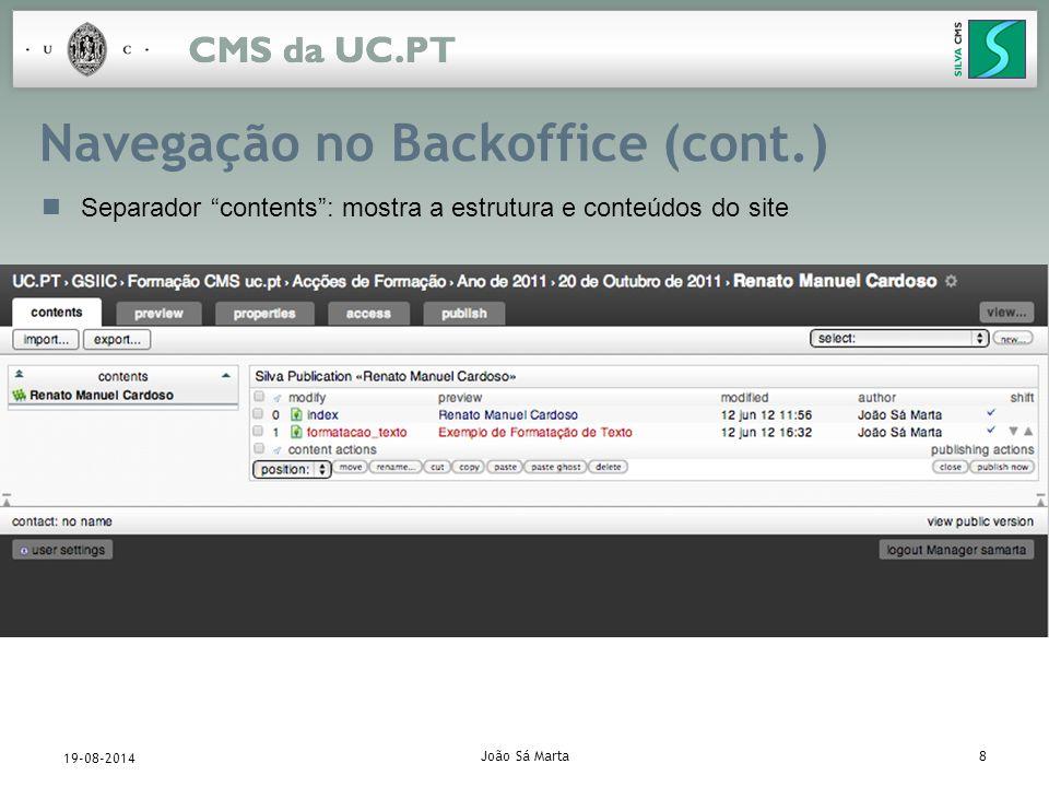 João Sá Marta19 19-08-2014 Adição de conteúdos (cont.) Edição de um Silva Document –Guardar e pré-visualizar