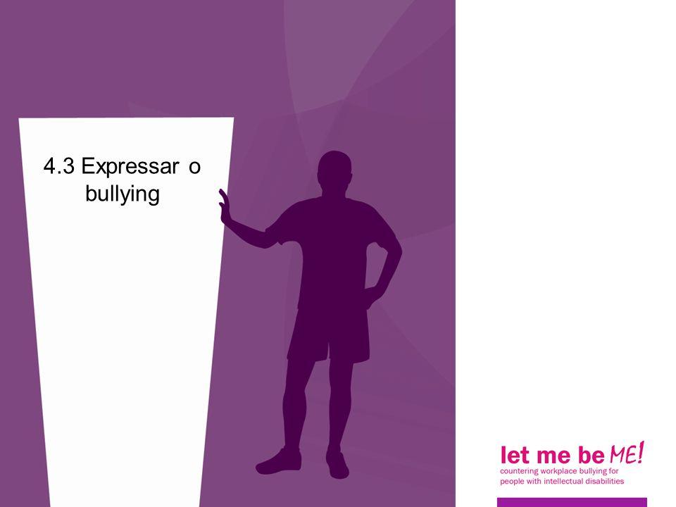 4.3 Expressar o bullying