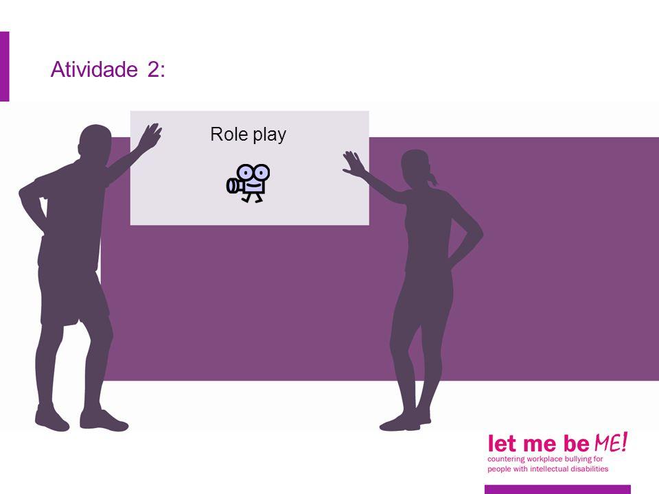 Atividade 2: Role play