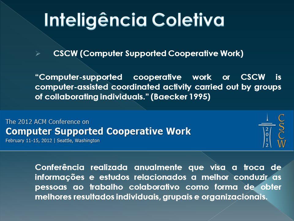  Groupware A interferência de vários tecnológicos e sociais, está forçando a revitalização de uma ancestral vocação humana, ou seja, de trabalhar cooperativamente e de estabelecimento de praticamente um novo paradigma sobre o uso de computadores em uma organização.