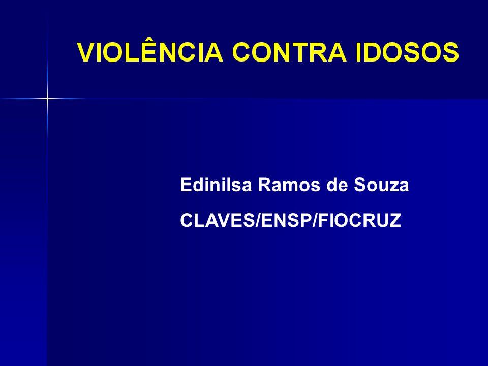 Edinilsa Ramos de Souza CLAVES/ENSP/FIOCRUZ