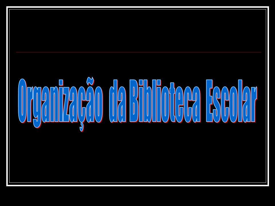 Organização da Biblioteca Escolar Qual é o papel da BE na Comunidade Escolar .