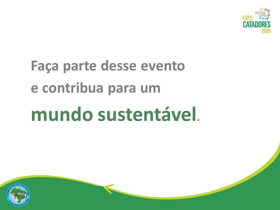 Faça parte desse evento e contribua para um mundo sustentável.