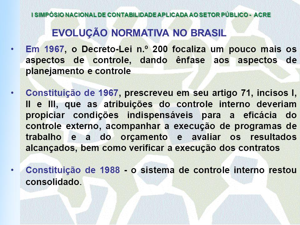 I SIMPÓSIO NACIONAL DE CONTABILIDADE APLICADA AO SETOR PÚBLICO - ACRE 2° CONCLUSÃO: O CONTROLE DEVE SER SETORIAL INTERLIGADO SUBORDINADOS A COORDENAÇÃO CENTRAL