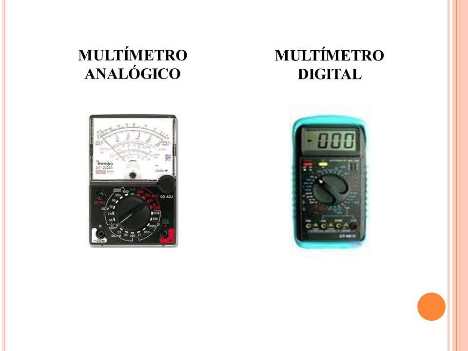 MULTÍMETRO ANALÓGICO MULTÍMETRO DIGITAL