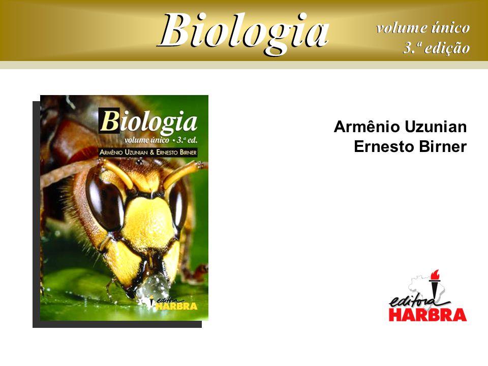 volume único 3.ª edição volume único 3.ª edição Biologia Armênio Uzunian Ernesto Birner