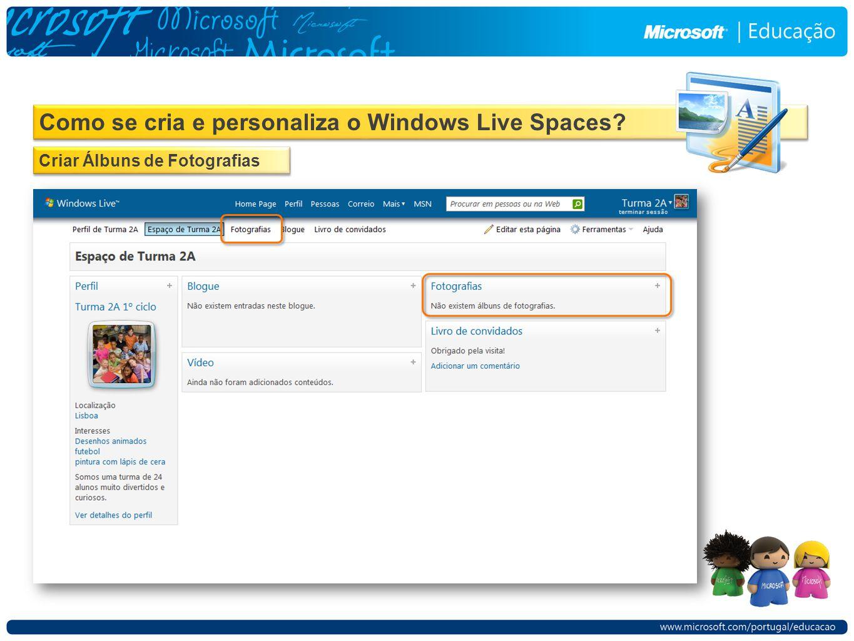 Como se cria e personaliza o Windows Live Spaces Criar Álbuns de Fotografias