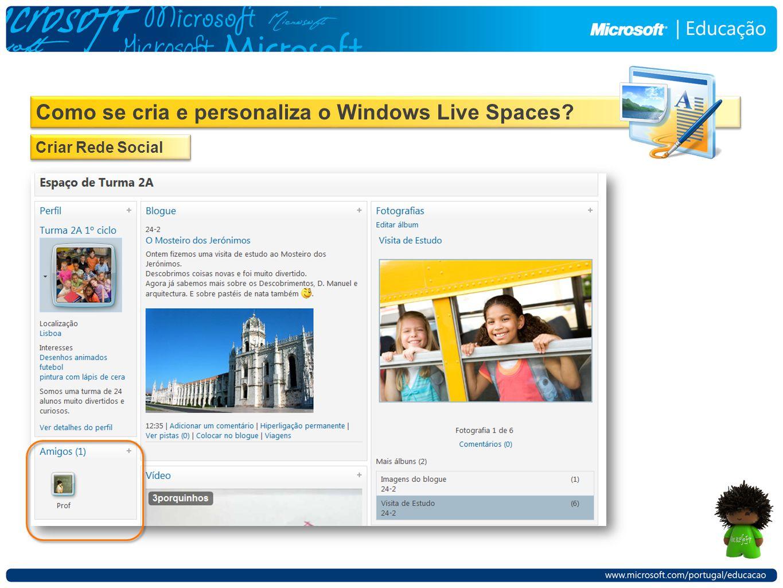 Como se cria e personaliza o Windows Live Spaces Criar Rede Social