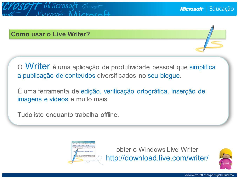 Como usar o Live Writer.