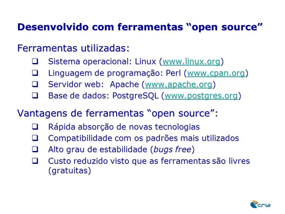"""Desenvolvido com ferramentas """"open source"""" Ferramentas utilizadas:  Sistema operacional: Linux (www.linux.org) www.linux.org  Linguagem de programaç"""