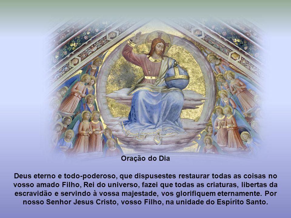 """Caríssimos, """"A Solenidade de Nosso Senhor Jesus Cristo, Rei do Universo, no termo do Ano Litúrgico, constitui um momento forte de contemplação e de gl"""