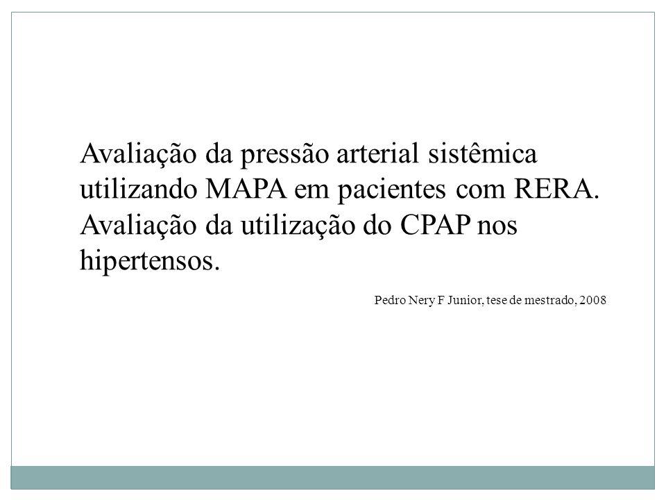 Avaliação da pressão arterial sistêmica utilizando MAPA em pacientes com RERA.