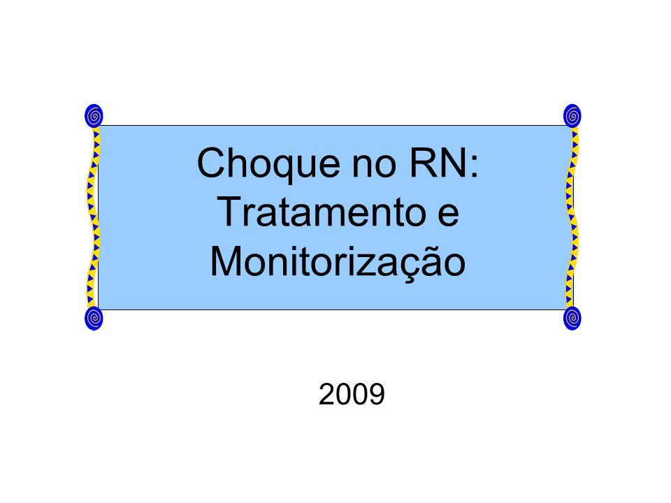 Choque no RN: Tratamento e Monitorização 2009