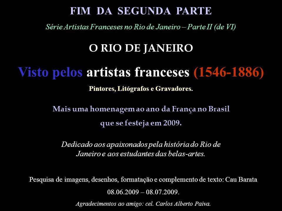 1836 (c) Alexis Joly Arredores do Rio (Environs de Rio-de-Janeiro) Gravura, publicada, em Paris, por Arthus Bertrand, litografada por Alexis Victor Jo