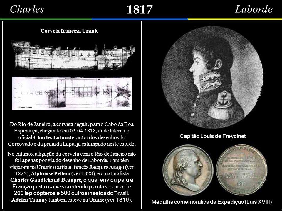 Leveux – 1757 Teria feito parte da esquadra francesa comandada pelo conde de Aché, que arribou, no Rio de Janeiro, em 15.07.1757. Louis de La Rochette