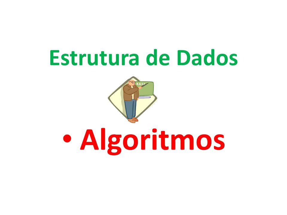 Algoritmos Estrutura de Dados