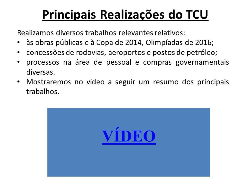 VÍDEO Realizamos diversos trabalhos relevantes relativos: às obras públicas e à Copa de 2014, Olimpíadas de 2016; concessões de rodovias, aeroportos e