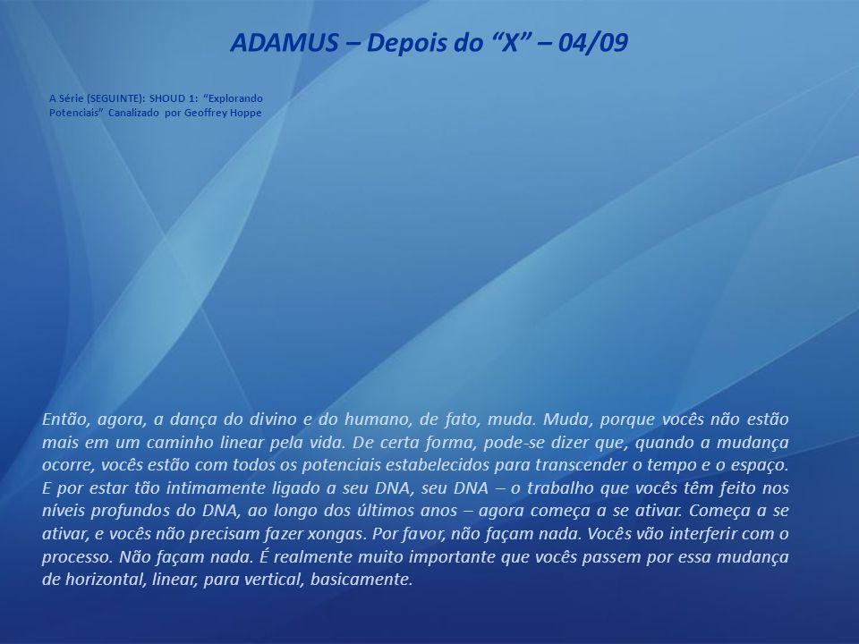 ADAMUS – Depois do X – 03/09 Ele está representado em seu corpo como fios trançados.