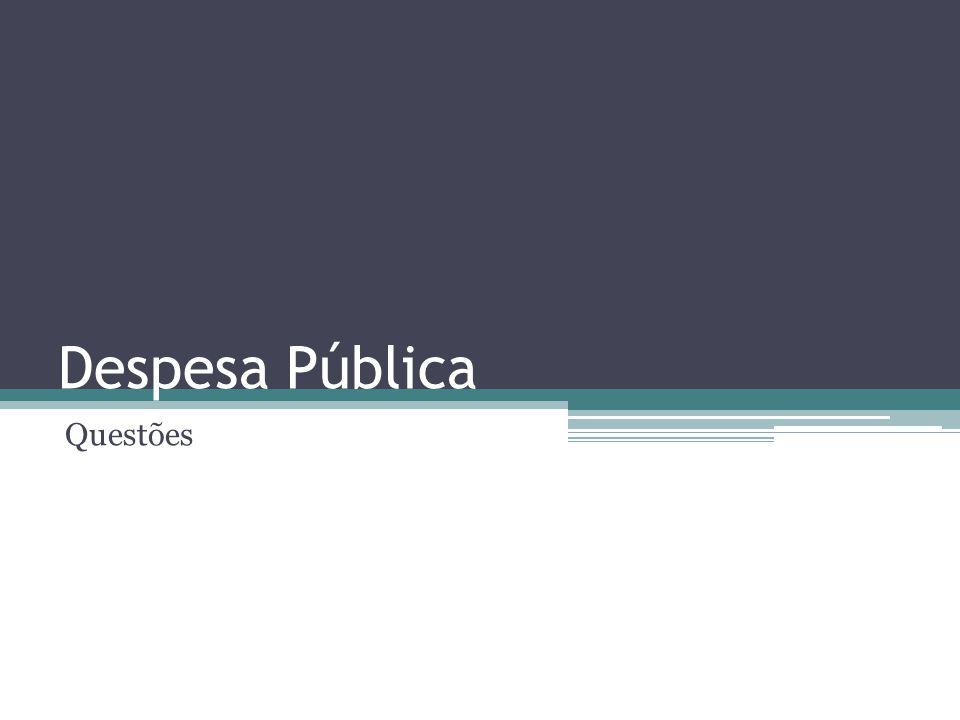 Despesa Pública Questões