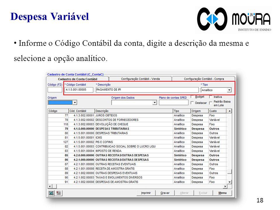 Informe o Código Contábil da conta, digite a descrição da mesma e selecione a opção analítico.
