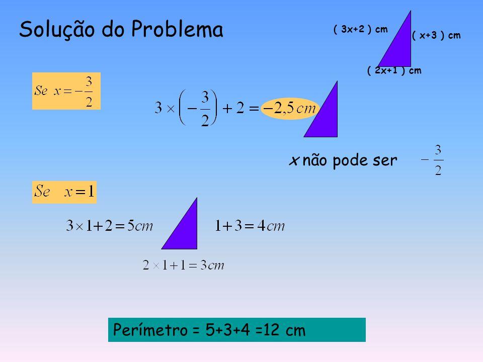 Determina o perímetro do triângulo rectângulo. ( 2x+1 ) cm ( x+3 ) cm ( 3x+2 ) cm Pelo Teorema de Pitágoras: