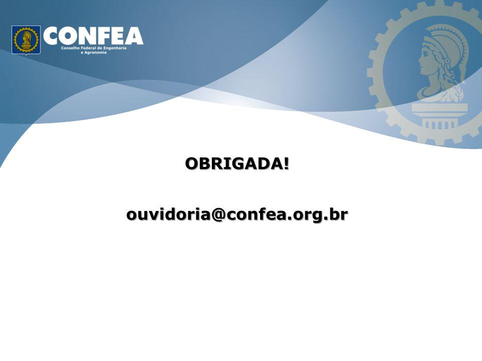 OBRIGADA!ouvidoria@confea.org.br
