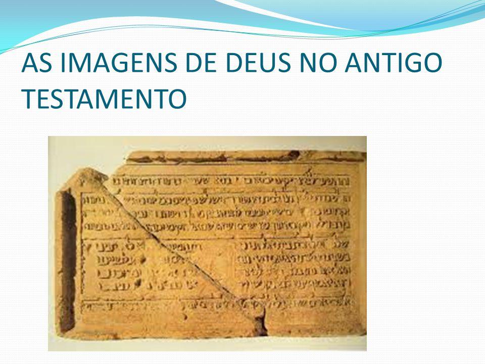 AS IMAGENS DE DEUS NO ANTIGO TESTAMENTO