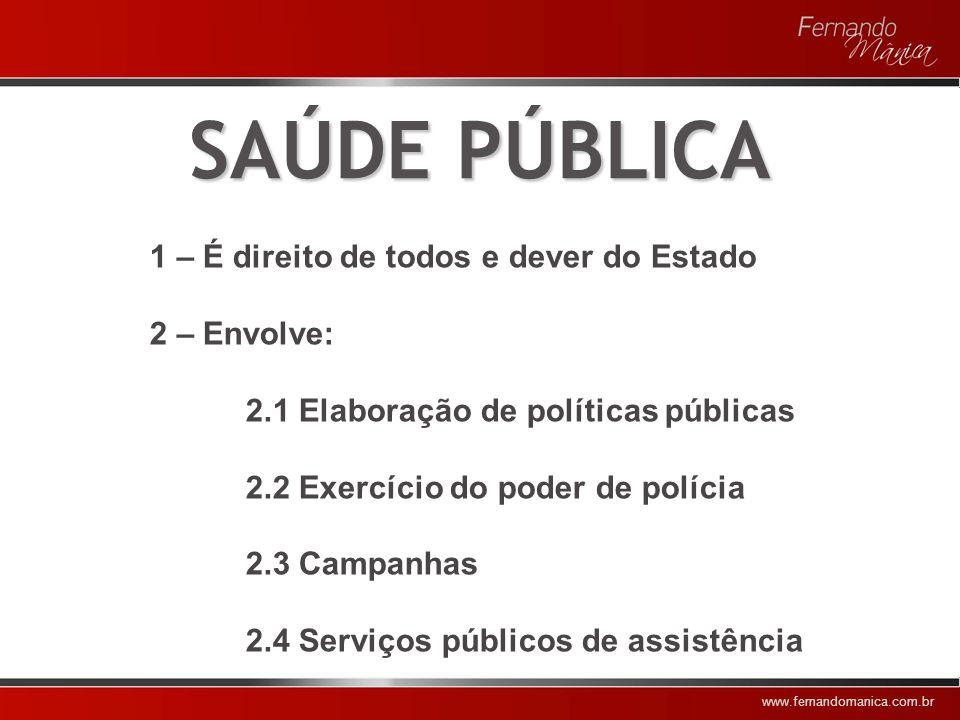 www.fernandomanica.com.br SERVIÇOS DE SAÚDE 1 - São serviços públicos constitucionalmente previstos; 2 - Configuram, em especial as unidades hospitalares, uma das atividades mais complexas do mundo organizacional; 3 - Necessitam de organização do trabalho em equipes.