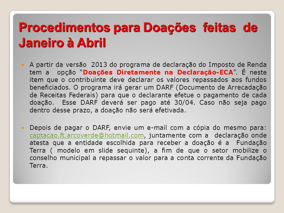Modelo para doações até 31/12 Ao Conselho Municipal da Defesa dos Direitos da Criança e do Adolescente de Arcoverde/PE At..: Sra.