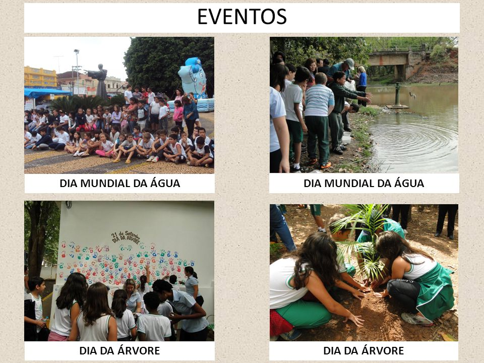EVENTOS DIA MUNDIAL DA ÁGUA DIA DA ÁRVORE