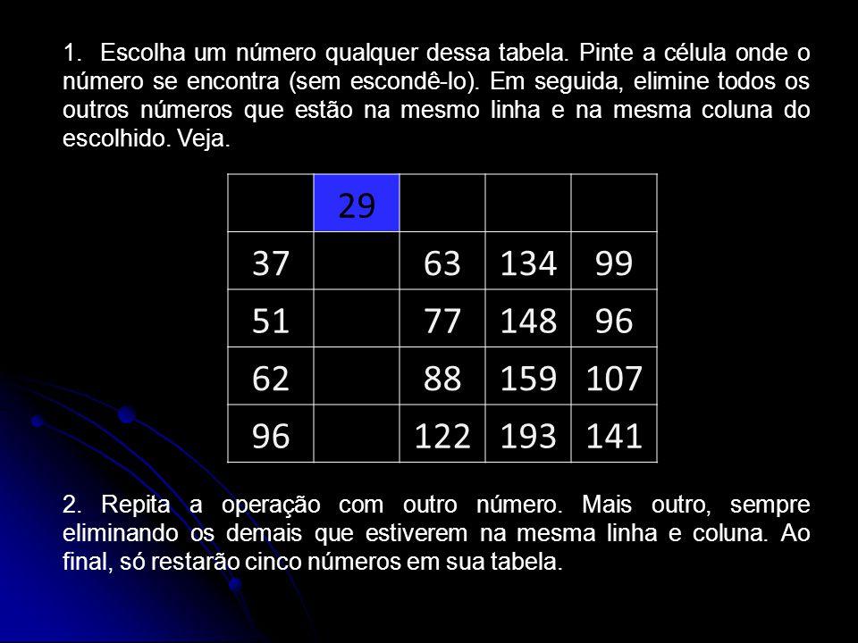 1.Escolha um número qualquer dessa tabela.