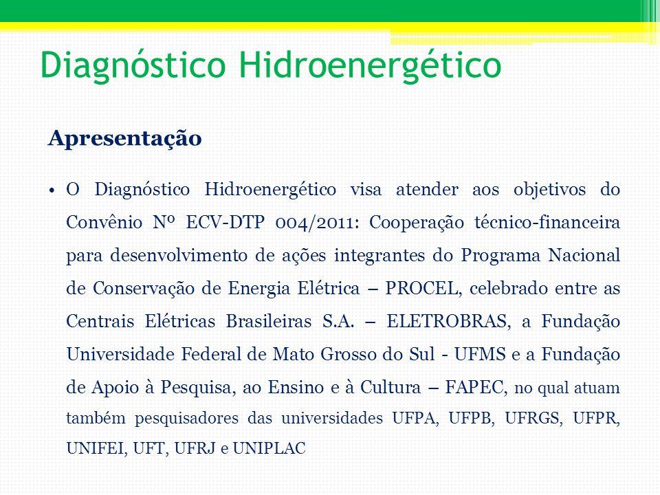 Diagnóstico Hidroenergético Apresentação Entre as atividades contidas no Convênio está a realização de 7 (sete) Diagnósticos Hidroenergéticos em Sistemas de Abastecimento de Água, visando ações de conservação de energia elétrica e controle de perdas; Os diagnósticos hidroenergéticos servirão para validar a metodologia que está sendo desenvolvida pelo Convênio Nº ECV-DTP 004/2011.