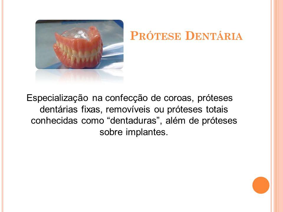 P ATOLOGIA B UCAL Uso de procedimentos laboratoriais para diagnosticar problemas bucais. Também é especializado em Odontologia Forense.