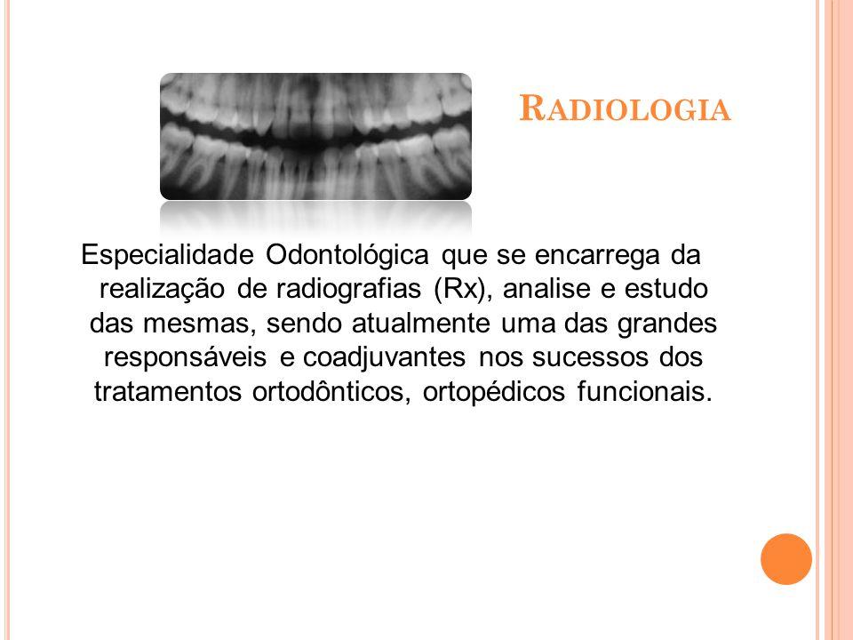 P ERIODONTIA Especialidade odontológica que visa à saúde de todo periodonto (em volta do dente), compreendendo as estruturas que dão suporte, nutrição