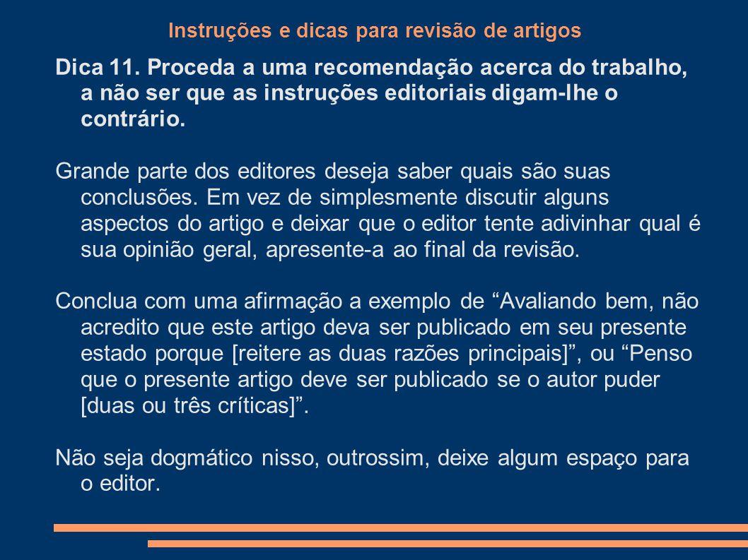 Instruções e dicas para revisão de artigos Dica 11.