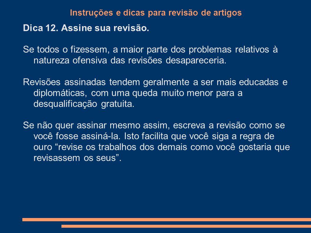 Instruções e dicas para revisão de artigos Dica 12.
