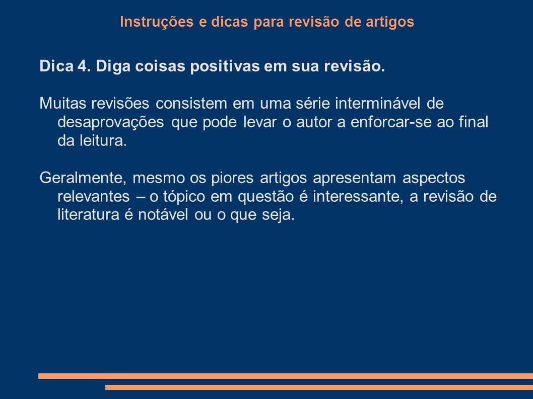 Instruções e dicas para revisão de artigos Dica 4.