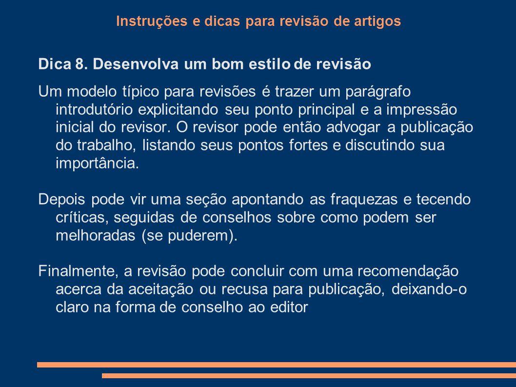 Instruções e dicas para revisão de artigos Dica 8.