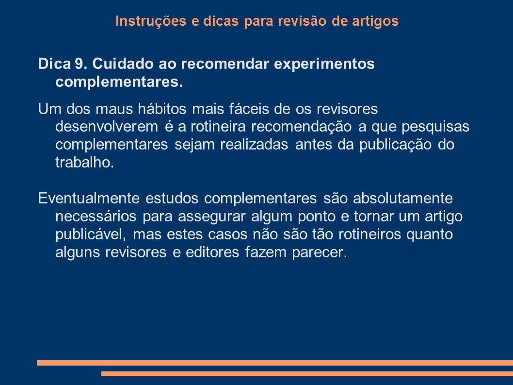 Instruções e dicas para revisão de artigos Dica 9.