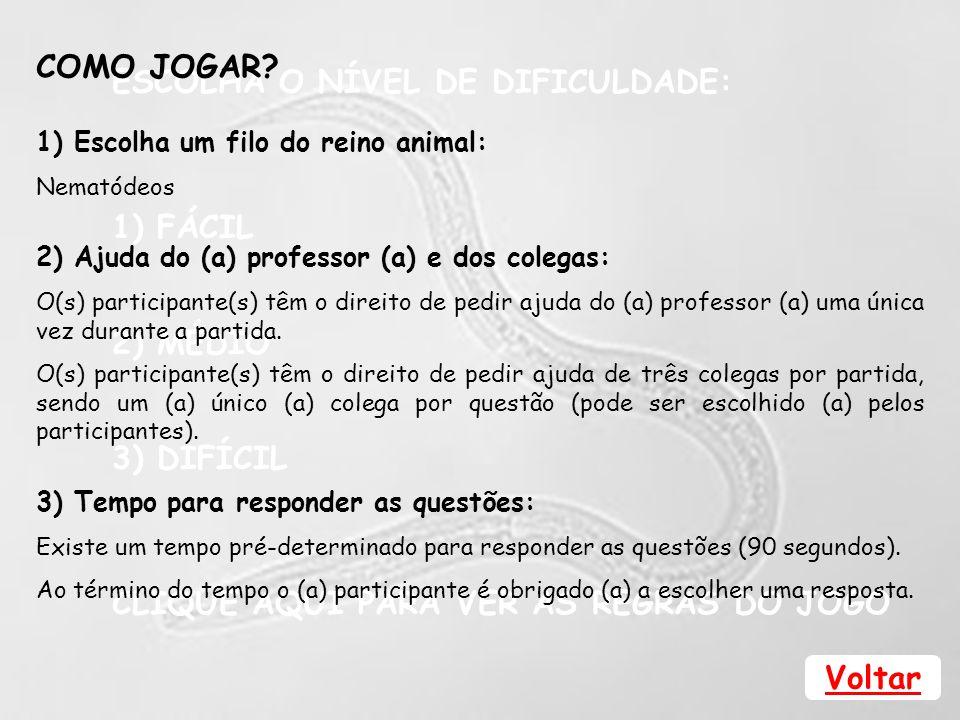 7) (UFV-MG) Ao abrir o envelope com o resultado de seu exame parasitológico de fezes, Jequinha leu Positivo para ovos de Ascaris lumbricoides .