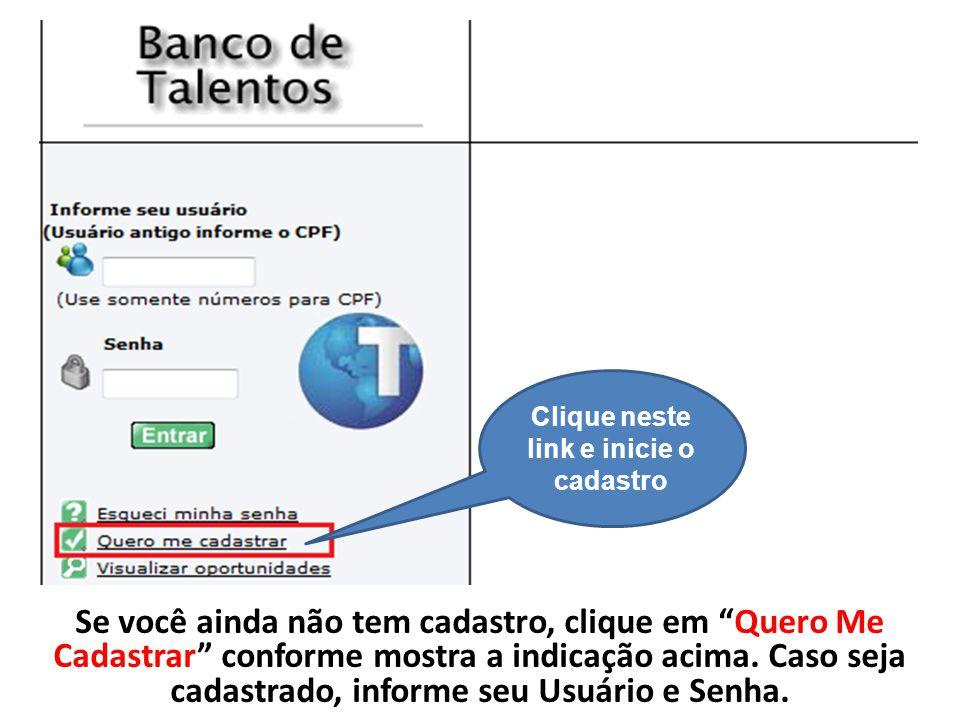 Se você é funcionário do SENAI Pernambuco, ex- funcionário ou já prestou serviço à instituição como pessoa física, deverá proceder da seguinte forma: Acessar o Banco de Talentos e clicar no link Esqueci minha senha , conforme mostra a figura ao lado.